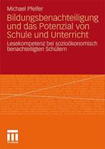Bildungsbenachteiligung Und Das Potenzial Von Schule Und Unterricht af Michael Pfeifer