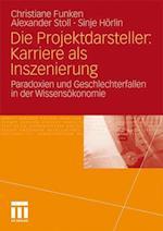 Die Projektdarsteller af Christiane Funken, Alexander Stoll, Sinje H. Rlin
