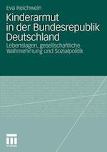 Kinderarmut in Der Bundesrepublik Deutschland af Reichwein Eva, Eva Reichwein