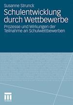 Schulentwicklung Durch Wettbewerbe af Susanne Strunck