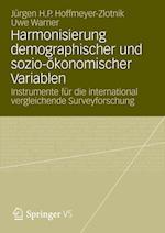 Harmonisierung Demographischer Und Sozio-Okonomischer Variablen af Uwe Warner, Jurgen H. P. Hoffmeyer-Zlotnik