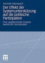 Der Effekt Der Systemunterstutzung Auf Die Politische Partizipation af Dominik Allenspach