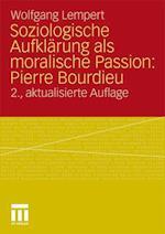 Soziologische Aufklarung ALS Moralische Passion af Wolfgang Lempert