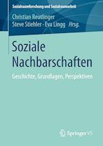 Soziale Nachbarschaften (Sozialraumforschung Und Sozialraumarbeit, nr. 10)