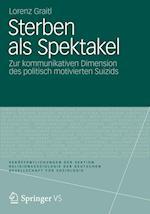 Sterben ALS Spektakel af Lorenz Graitl