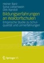 Bildungserfahrungen an Waldorfschulen af Sylva Liebenwein, Heiner Barz, Dirk Randoll