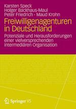 Freiwilligenagenturen in Deutschland af Peter Friedrich, Maud Krohn, Holger Backhaus-Maul