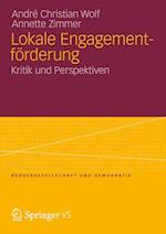 Lokale Engagementforderung af Andre Christian Wolf, Annette Zimmer, Andr Christian Wolf