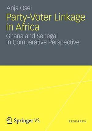 Party-Voter Linkage in Africa: Ghana and Senegal in Comparative Perspective