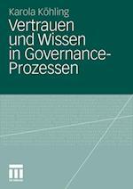 Vertrauen Und Wissen in Governance-Prozessen af Karola K. Hling, Karola Kohling