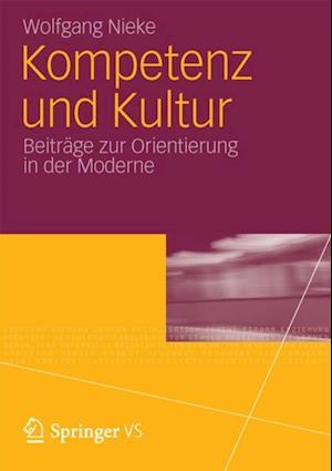 Kompetenz und Kultur af Wolfgang Nieke