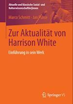 Zur Aktualitat von Harrison White af Marco Schmitt, Jan Fuhse