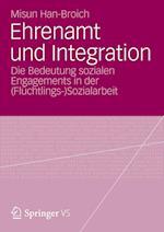 Ehrenamt Und Integration af Misun Han-Broich