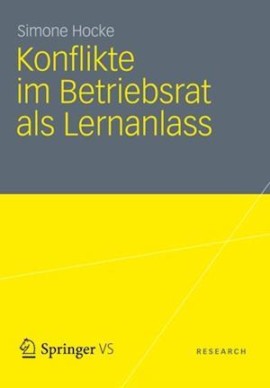 Konflikte im Betriebsrat als Lernanlass af Simone Hocke