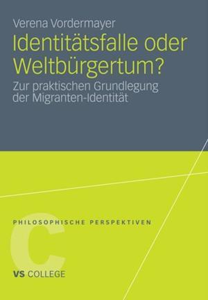 Identitatsfalle oder Weltburgertum? af Verena Vordermayer