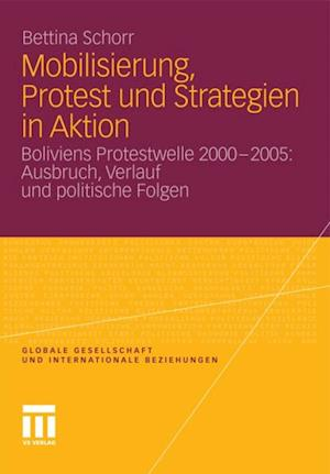 Mobilisierung, Protest und Strategien in Aktion af Bettina Schorr