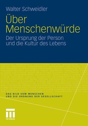Uber Menschenwurde af Walter Schweidler