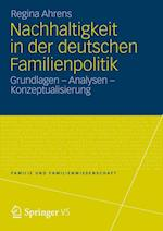 Nachhaltigkeit in Der Deutschen Familienpolitik af Regina Ahrens