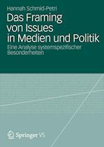 Das Framing Von Issues in Medien Und Politik af Hannah Schmid-Petri