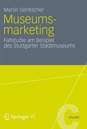 Museumsmarketing af Martin Gentischer