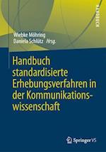 Handbuch Standardisierte Erhebungsverfahren in Der Kommunikationswissenschaft