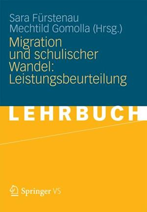 Migration und schulischer Wandel: Leistungsbeurteilung