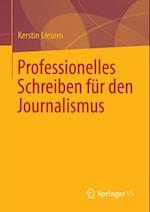 Professionelles Schreiben fur den Journalismus