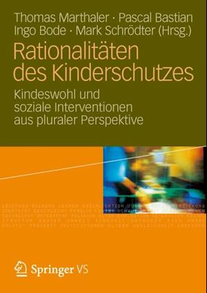 Rationalitaten des Kinderschutzes