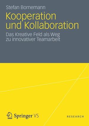 Bog, paperback Kooperation Und Kollaboration af Stefan Bornemann