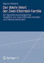 Der (Mehr-)Wert Der Zwei-Elternteil-Familie af Sigune Wieland
