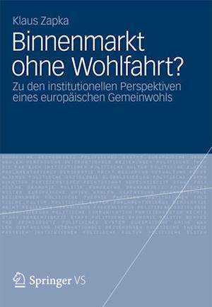 Binnenmarkt ohne Wohlfahrt? af Klaus Zapka