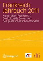 Frankreich Jahrbuch 2011 af Deutsch-Franz Sisches Institut (Dfi), dfi - Deutsch-Franzosisches Institut, Dfi -. Deutsch-Franz Sisches Institut