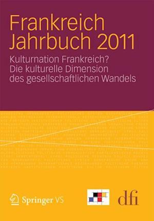 Frankreich Jahrbuch 2011 af dfi - Deutsch-Franzosisches Institut