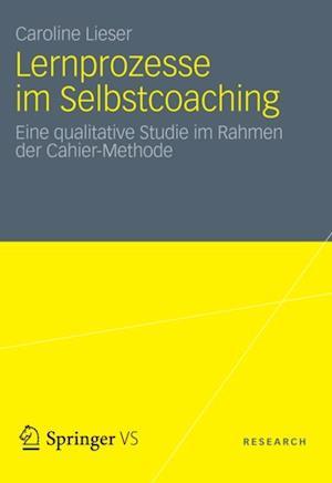 Lernprozesse im Selbstcoaching af Caroline Lieser