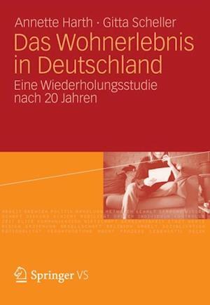 Das Wohnerlebnis in Deutschland af Annette Harth, Gitta Scheller