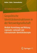 Geopolitische Identitatskonstruktionen in der Netzwerkgesellschaft