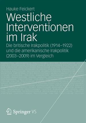 Westliche Interventionen im Irak af Hauke Feickert