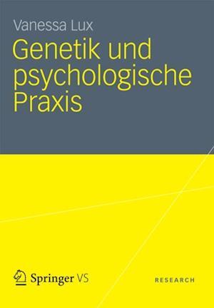 Genetik und psychologische Praxis