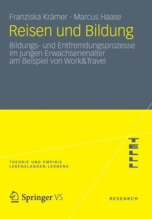 Reisen und Bildung af F. Kramer, Marcus Haase