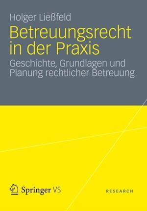 Betreuungsrecht in der Praxis af Holger Liefeld