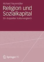 Religion Und Sozialkapital af Richard Traunmuller
