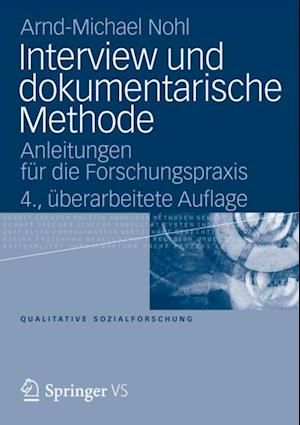 Interview und dokumentarische Methode af Arnd-Michael Nohl