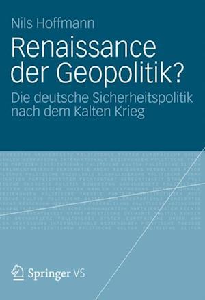 Renaissance der Geopolitik? af Nils Hoffmann