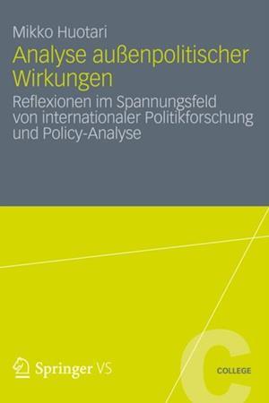 Analyse auenpolitischer Wirkungen af Mikko Huotari