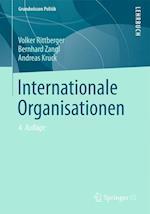Internationale Organisationen af Andreas Kruck, Bernhard Zangl, Volker Rittberger