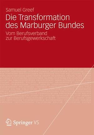 Die Transformation des Marburger Bundes af Samuel Greef