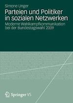 Parteien Und Politiker in Sozialen Netzwerken af Simone Unger