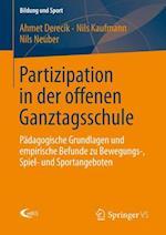 Partizipation in Der Offenen Ganztagsschule af Nils Neuber, Ahmet Derecik, Nils Kaufmann