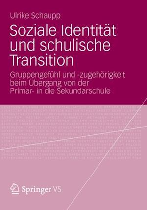 Soziale Identitat und schulische Transition
