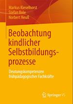 Beobachtung kindlicher Selbstbildungsprozesse af Norbert Neu, Markus Kieselhorst, Stefan Bree